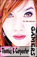Gamers (Gamers, #1)