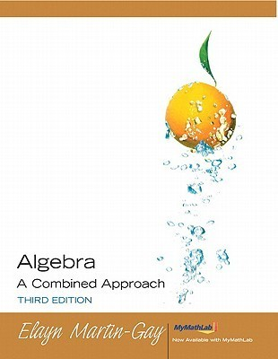 Algebra A Combined Approach Value Package Elayn Martin-Gay