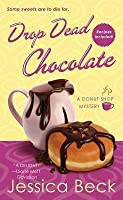 Drop Dead Chocolate (Donut Shop Mystery #7)