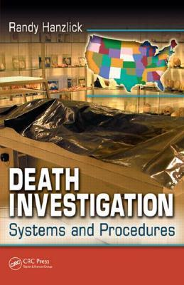Death Investigation Randy Hanzlick
