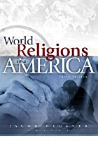 World Religions in America: An Introduction (3rd Edition)