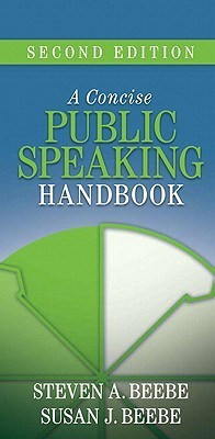 A Concise Public Speaking Handbook [With 2 Paperbacks] Steven A. Beebe