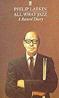 All What Jazz: A Record Diary 1961-1971