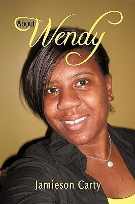 About Wendy  by  Carty Jamieson Carty