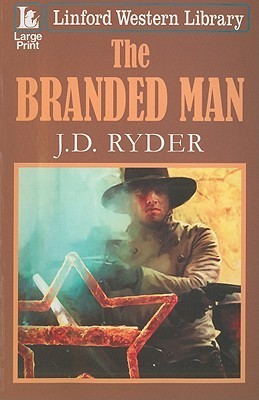 The Branded Man  by  J. D. Ryder