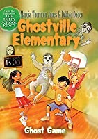 Ghost Game (Ghostville Elementary (Library))