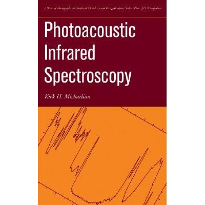 Photoacoustic Infrared Spectroscopy - Kirk H. Michaelian