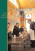 The View from a Monastery: The Vowed Live and Its Cast of Many Characters