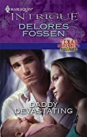 Daddy Devastating (Texas Maternity Hostages #2)