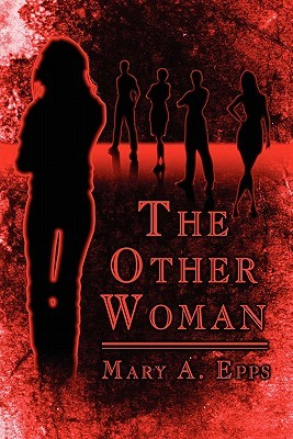 The Other Woman  by  Mary A. Epps