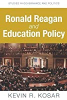 Ronald Reagan and Education Policy