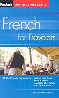 Fodor's French for Travelers (Phrase Book), 3rd Edition