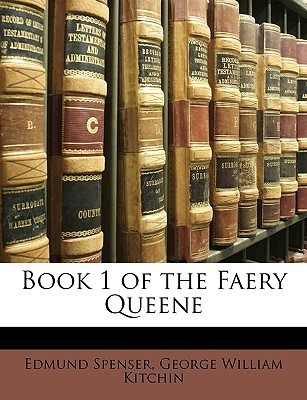 Book 1 of the Faery Queene Edmund Spenser