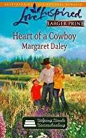 Heart of a Cowboy (Steeple Hill Love Inspired)