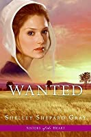 Wanted (Sisters of the Heart, #2)