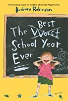 The Best School Year Ever (The Herdmans #2)