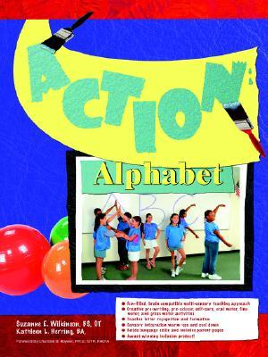 Action Alphabet  by  Suzanne E. Wilkinson