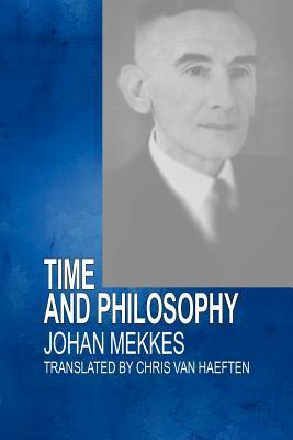 Time and Philosophy J. P. a. Mekkes