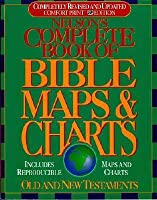Nelson's Complete Book of Bible Maps and Charts: All the Visual Bible Study Aids and Helps in One Key Resource-Fully Reproducible