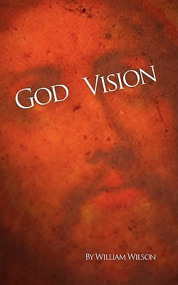 God Vision  by  William Wilson