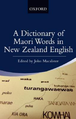A Dictionary of Maori Words in New Zealand English  by  John Macalister
