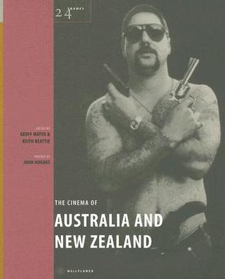 The Cinema of Australia & New Zealand Geoff Mayer