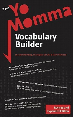 The Yo Momma Vocabulary Builder — Revised and Expanded  by  Justin Heimberg