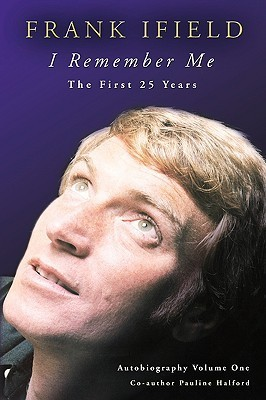 I Remember Me - The First 25 Years Frank Ifield