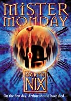 Mister Monday (The Keys to the Kingdom, #1)
