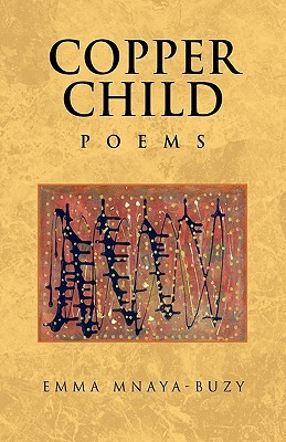 Copper Child : Poems  by  Emma Mnaya-Buzy