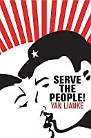Serve The People!