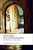 Plays and Petersburg Tales (Oxford World's Classics)