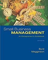 Small Business Management: An Entrepreneur's Guidebook Small Business Management: An Entrepreneur's Guidebook