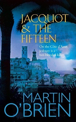 Jacquot And The Fifteen Martin OBrien
