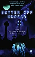 Better Off Undead