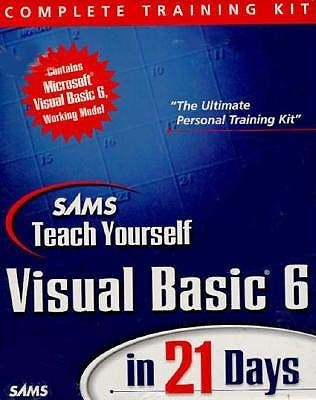 Sams Teach Visual Basic 6 in 21 Days, Complete Training Kit  by  Lowell Mauer
