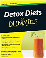 Detox Diets For Dummies (For Dummies (Health & Fitness))