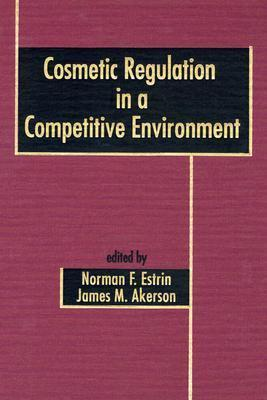 Cosmetic Regulation in a Competitive Environment  by  Norman F. Estrin