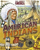 All About America: American Indians