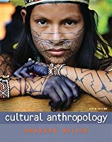 Cultural Anthropology (6th Edition)