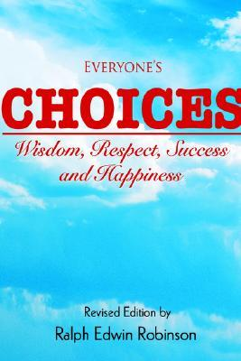 Everyones Choices  by  Ralph Edwin Robinson