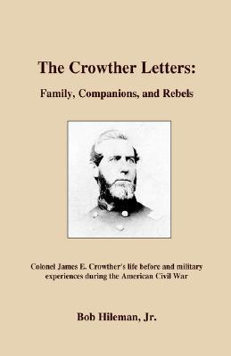 The Crowther Letters  by  Robert R. Hileman Jr.