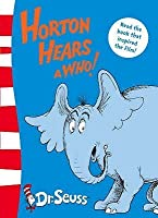 Horton Hears A Who!: Yellow Back Book (Dr Seuss - Yellow Back Book)