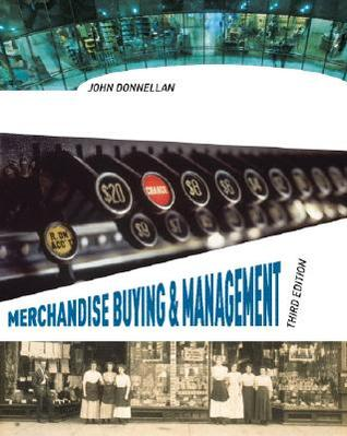 Merchandise Buying & Mgmt 3/E John Donnellan