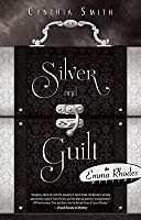 Silver and Guilt
