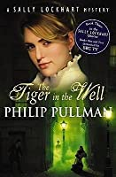The Tiger in the Well (Sally Lockhart, #3)