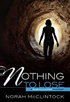Nothing to Lose (Robyn Hunter, #3)