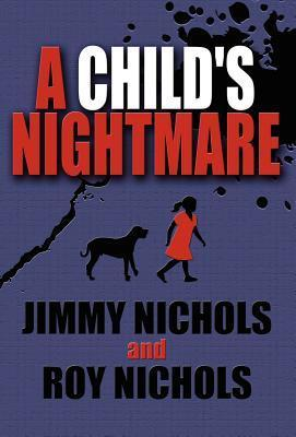 A Childs Nightmare Jimmy Nichols