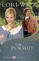 The Pursuit (The English Garden, #4)