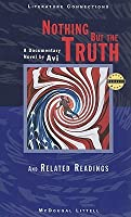 Nothing but the Truth: And Related Readings